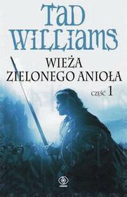 Rebis Williams Tad Wieża Zielonego Anioła. Część 1