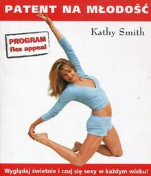 Klub Dla Ciebie Patent na młodość Kathy Smith