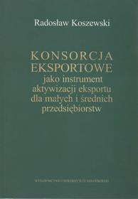 Uniwersytet Gdański Konsorcja eksportowe jako instrument aktywizacji eksportu dla małych i średnich przedsiębiorstw
