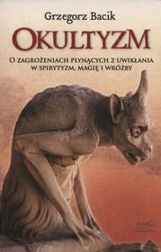 Okultyzm - Grzegorz Bacik