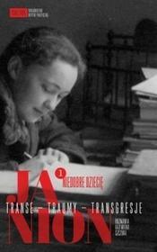 Janion. Transe - Traumy - Transgresje. 1: Niedobre dziecię - Maria Janion, Kazimiera Szczuka
