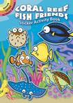 Susan Shaw-Russell Coral Reef Fish Friends Sticker Activity Book