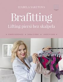 Brafitting. Lifting piersi bez skalpela