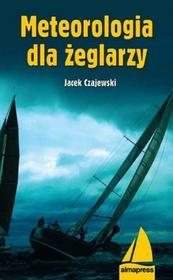 Czajewski Jacek Meteorologia dla żeglarzy / wysyłka w 24h