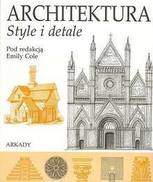Arkady Architektura. style i detale - Arkady