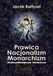 von Borowiecky Prawica Nacjonalizm Monarchizm - Jacek Bartyzel