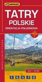 Wydawnictwo Compass praca zbiorowa Tatry Polskie - orientacja południowa. Mapa turystyczna w skali 1:30 000