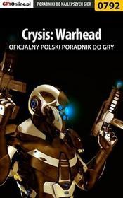 """Crysis Warhead poradnik do gry Jacek """"Stranger"""" Hałas EPUB)"""