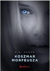 Editio Koszmar Morfeusza - K. N. Haner