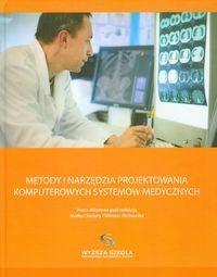 Metody i narzędzia projektowania komputerowych systemów medycznych - Vizja Press&IT