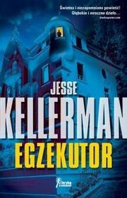 Jesse Kellerman Egzekutor