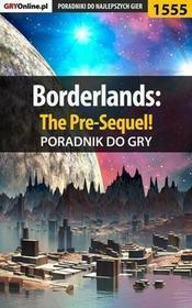 "Borderlands The Pre-Sequel! poradnik do gry Jacek \""Ramzes"" Winkler EPUB)"