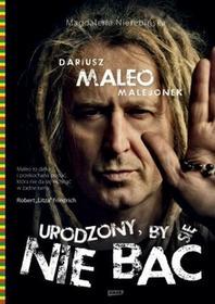 Znak Urodzony, by się nie bać - Dariusz Malejonek