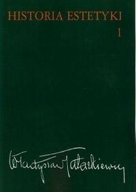 Historia estetyki Tom 1 - Władysław Tatarkiewicz