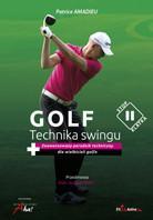 Aha! Golf Technika swingu - Amadieu Patrice