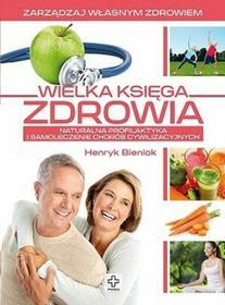 Dragon Wielka księga zdrowia - Henryk Bieniok