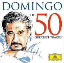 The 50 Greatest Tracks 2xCD) Placido Domingo