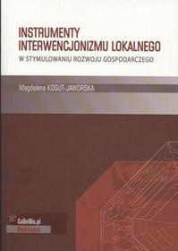 Instrumenty interwencjonalizmu lokalnego w stymulowaniu rozwoju gospodarczego - Kogut Magdalena