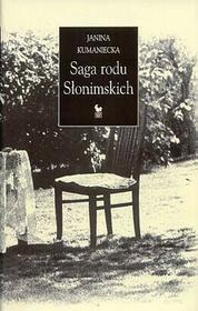 Saga rodu Słonimskich - Kumaniecka Janina