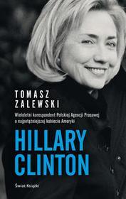 Świat Książki Hillary Clinton - Tomasz Zalewski