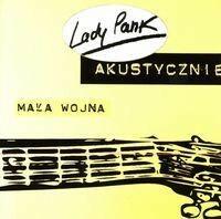 MTJ Agencja Artystyczna Lady Pank Akustycznie. Mała wojna. CD