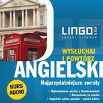 Angielski Najprzydatniejsze zwroty Wysłuchaj i powtórz Agnieszka Szymczak-Deptuła MP3)