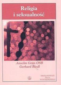 Grun Anselm, Riedl Gerhard Religia i seksualność