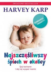 Mamania Najszczęśliwszy śpioch w okolicy - Harvey Karp