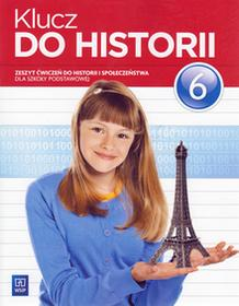 Klucz do historii 6 Zeszyt ćwiczeń. Klasa 6 Szkoła podstawowa Historia - Małgorzata Lis