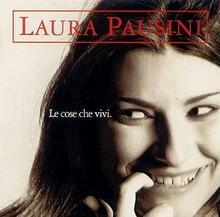 Le Cose Che Vivi CD) Laura Pausini