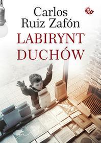 Labirynt duchów Carlos Ruiz Zafon