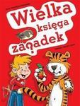 Wielka księga zagadek - Dorota Strzemińska-Więckowiak