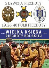 Edipresse Polska 5 Dywizja Piechoty Wielka Księga Piechoty Polskiej Tom 5 - Edipresse Polska