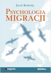 Difin Psychologia migracji - Jacek Kubitsky