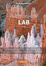 Photoshop LAB Zagadka kanionu i inne tajemnice najpotężniejszej przestrzeni barw. - dostępny od ręki, wysyłka od 2,99