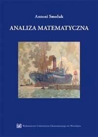 Smoluk AntoniAnaliza matematyczna - mamy na stanie, wyślemy natychmiast