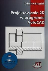 Projektowanie 2D w programie AutoCAD + CD - Krzysiak Zbigniew