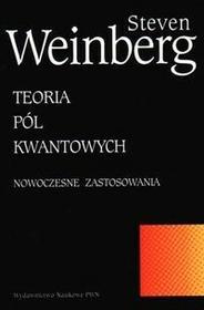 Wydawnictwo Naukowe PWN Teoria pól kwantowych - tom 2 - Steven Weinberg