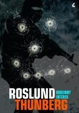 Sonia Draga Roslund Anders, Stefan Thunberg Rodzinny interes