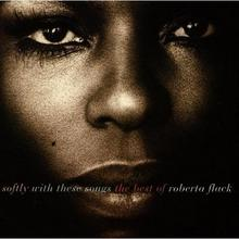 Softly With These Songs CD) Roberta Flack