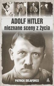 Amber Adolf Hitler nieznane sceny z życia - Patrick Delaforce