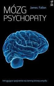 GWP Gdańskie Wydawnictwo Psychologiczne Mózg psychopaty - JAMES FALLON