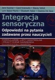 Harmonia Integracja sensoryczna - Odpowiedzi na pytania zadawane przez nauczycieli - Lynn Balzer-Martin, Elizabeth Haber, Deanna Iris Sava