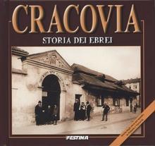 FESTINA Cracovia. Storia dei Ebrei - Rafał Jabłoński