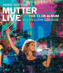The Club Album Live From Yellow Lounge Blu-ray) Anne Sophie Mutter