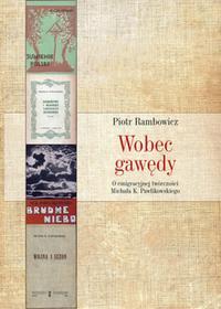 LTW Wobec gawędy. O emigracyjnej twórczości Michała K. Pawlikowskiego - PIOTR RAMBOWICZ