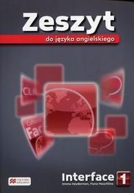 Macmillan praca zbiorowa Interface 1 Zeszyt do języka angielskiego