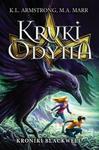Wilga / GW Foksal Kruki Odyna. Kroniki Blackwell - M. A. MAAR