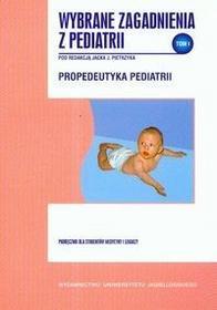 Wybrane zagadnienia z pediatrii tom 1