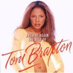 Toni Braxton Breathe Again The Best Of